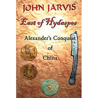 East of Hydaspes by Jarvis & John