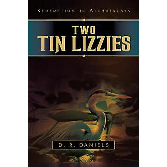 Zwei Tin Lizzies von Daniels & D. R.