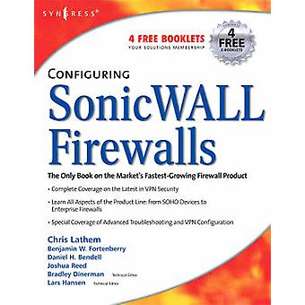 Configuring Sonicwall Firewalls by Lathem & Chris