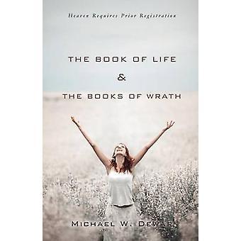 Das Buch des Lebens die Bücher des Zorns von Dewar & Michael W.