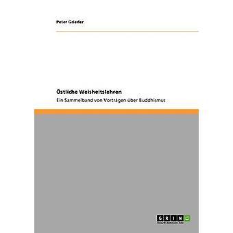 Stliche Weisheitslehren von & Peter Grieder