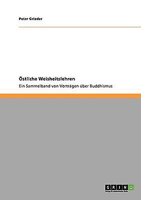 Stliche Weisheitslehren by Grieder & Peter