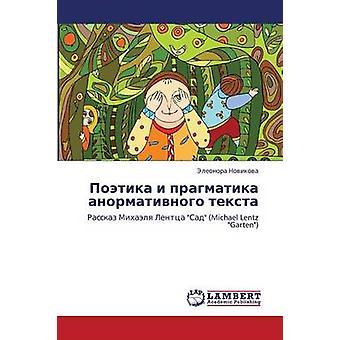 Poetika I Pragmatika Anormativnogo Teksta by Novikova Eleonora