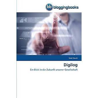 Digilog by Hauck Uwe