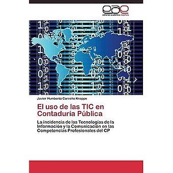 El uso de las TIC pt-br Contadura Pblica por Carreo Knappe Javier Humberto