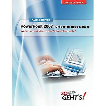 PowerPoint 2007 Die besten Tips Tricks af Plasa & Hermann