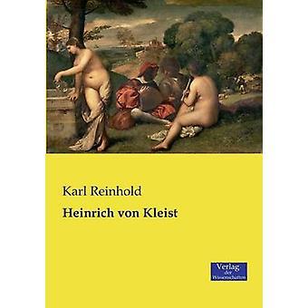 Heinrich von Kleist by Reinhold & Karl