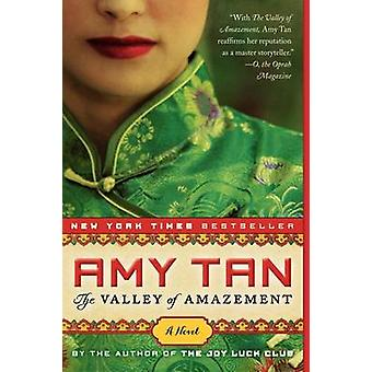 The Valley of Amazement by Amy Tan - 9780062107329 Book