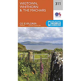 Wigtown - Whithorn and the Machars (September 2015 ed) by Ordnance Su