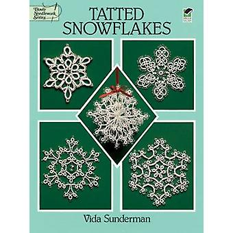 Tatted Snowflakes by Vida Sunderman - 9780486283036 Book
