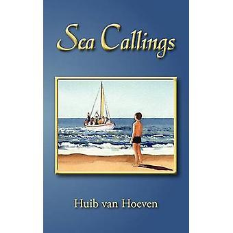 Sea Callings by Huib van Hoeven - 9780755215249 Book