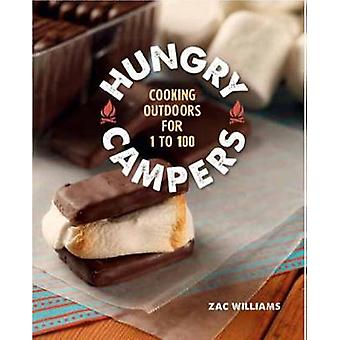 Hungry Campers - Cooking Outdoors for 1 to 100 by Zac Williams - 97814