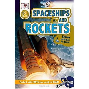 Spaceships and Rockets by Deborah Lock - 9781465445124 Book