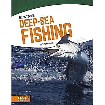 Deep-Sea Fishing by Tyler Omoth - 9781635172263 Book