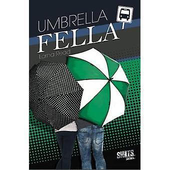 Umbrella Fella by Lorna Read - 9781783220229 Book