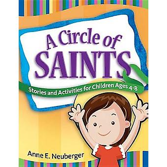 A Circle of Saints - Stories and Activities for Children Ages 4-8 by A
