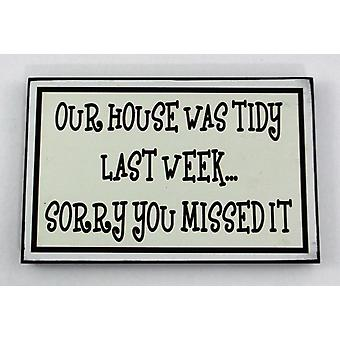 Tidy House Message Plaque