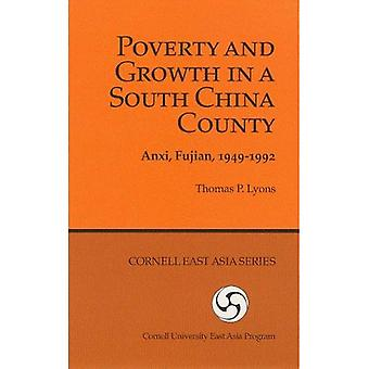 Poverty and Growth in a South China County: Anxi, Fujian, 1949-1992 (Ceas) (Geoscience and Man)