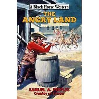 The Angry Land (A Black Horse Western)