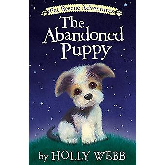 The Abandoned Puppy by Holly Webb - 9781680104226 Book