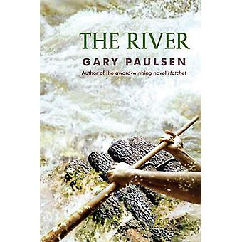 The River by Gary Paulsen - 9780307929617 Book