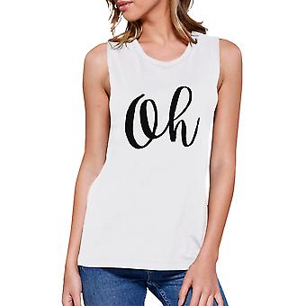 Oh Womens White Muscle Tank Top Cute Calligraphy Typography Shirt