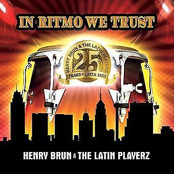 Henry Brun & the Latin Playerz - In Ritmo We Trust [CD] USA import