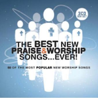 The Best New Praise And Worship Songs... Ever 3 Cd by Various