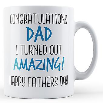 Grattis pappa jag vände sig AMAZING! -Tryckt mugg