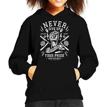 Vintage Never Give Up Never Lose Your Pride Fist Kid's Hooded Sweatshirt