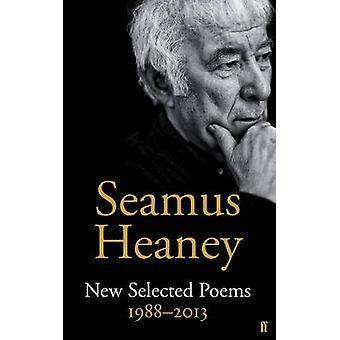 New Selected Poems 1988-2013 (Main) by Seamus Heaney - 9780571321711