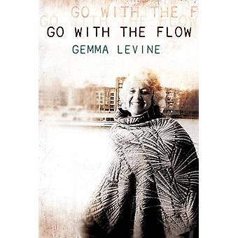 Aller avec le courant par Gemma Levine - livre 9780704372603