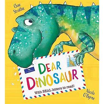 Estimado dinosaurio por Chae Strathie - Nicola O'Byrne - 9781407159294 del libro