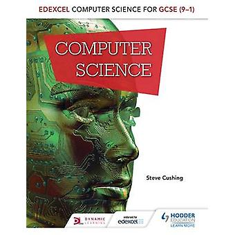 Edexcel datalogi for GCSE studerende bog af Steve Cushing - 978