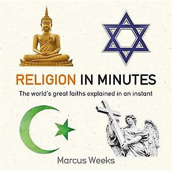 Religion in Minutes by Marcus Weeks - 9781786481252 Book