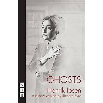 Ghosts by Henrik Ibsen - Richard Eyre - 9781848420632 Book