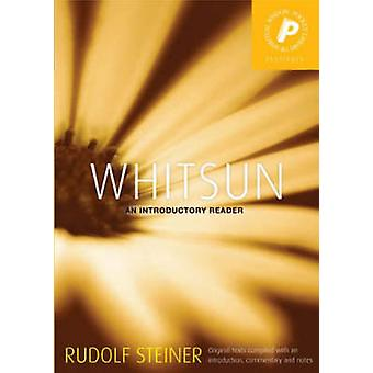 Whitsun and Ascension - An Introductory Reader by Rudolf Steiner - M.