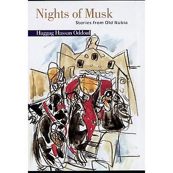 Nuits de musc - histoires de l'ancienne Nubie par Haggag Hassan Oddoul - Anth
