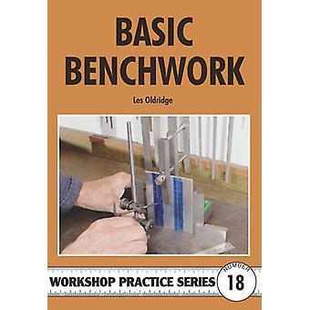 Basic Benchwork by Les Oldridge - 9780852429204 Book