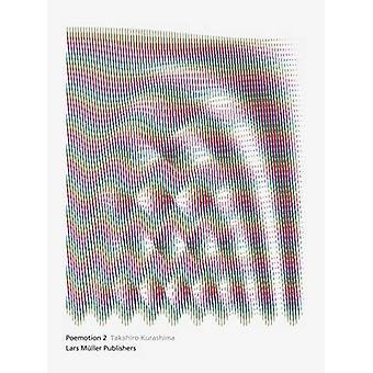 Poemotion 2 - 2 by Takahiro Kurashima - 9783037783511 Book