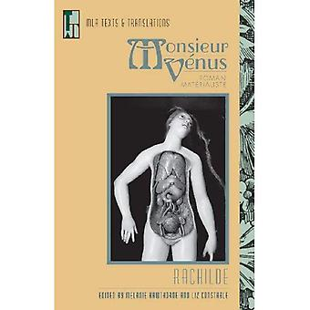 Monsieur Venus: A Materialist Novel (Texts and Translations)