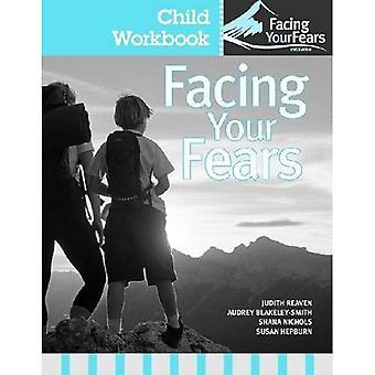 Geconfronteerd met je angsten: Kind werkmap Pack: groepstherapie voor het beheer van angst bij kinderen met hoog functionerend Autisme Spectrum stoornissen