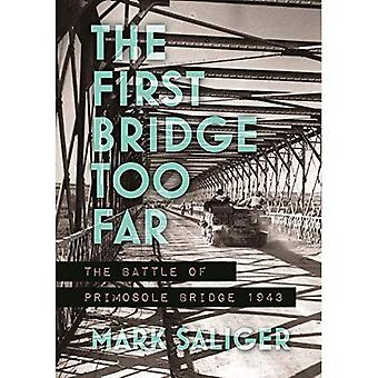 The First Bridge Too Far