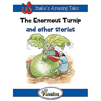 The Enormous Turnip and Other Stories: Jolly Phonics Readers (Snake's Amazing Tales)