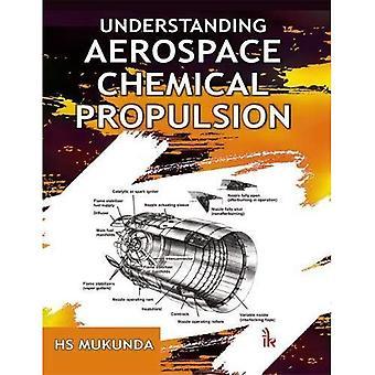 Understanding Aerospace Chemical Propulsion