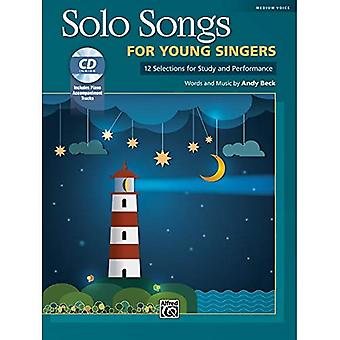 Solo Songs for Young Singers: 12 Selections for Study and Performance, Book� & CD