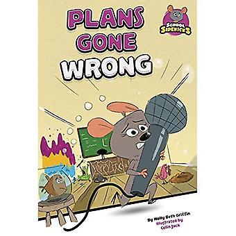 Plans Gone Wrong (School Sidekicks)