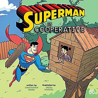 Superman Is Cooperative (DC� Super Heroes Character Education)