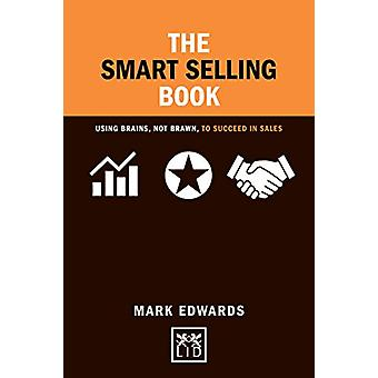 The Smart Selling Book by Mark Edwards - 9781911498315 Book