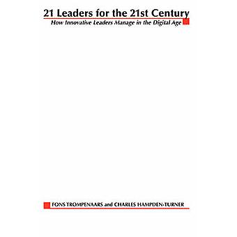 21 Leaders for the 21st Century by Trompenaars & Fons